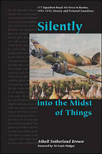 USED (GD) Silently into the Midst of Things<br> 177 Squadron Royal Air Force in