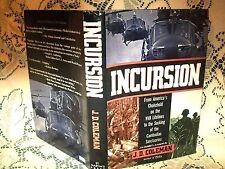 INCURSION by J D COLEMAN~1991 1st ED~HB/DJ~VIETNAM CAMBODIAN SANCTUARIES US ARMY
