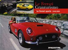 Le Ferrari Granturismo Ferrari Le Ferrari aperte 48-05 - Book by Roberto Bonetto