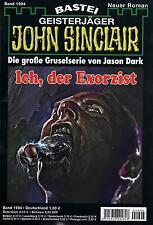 JOHN SINCLAIR ROMAN Nr. 1994 - Ich , der Exorzist - Ian Rolf Hill NEU