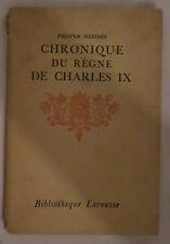 Chronique du règne de Charles IX - Bibliothèque Larousse