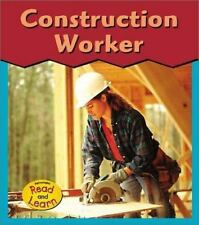 Construction Worker (This Is What I Want to Be)