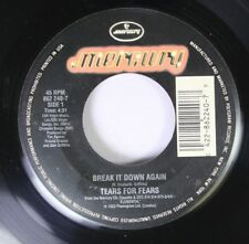 Rock Unplayed 45 Tears For Fears - Break It Down Again / Bloodletting Go On Merc