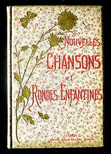 NOUVELLES CHANSONS et RONDES ENFANTINES -J.B.WECKERLIN - Ed GARNIER Frères- 1886