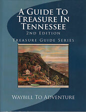 A Guide to Treasure in Tennessee