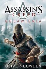 Assassin`s Creed: Objawienia, Oliver Bowden, polish book, polska ksiazka