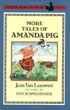 More Tales of Amanda Pig (Oliver and Amanda) by Jean Van Leeuwen