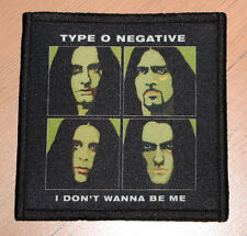 "TYPE O NEGATIVE ""I DON'T WANNA BE ME"" silk screen PATCH"