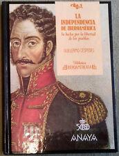 Biblioteca Iberoamericana Anaya LA INDEPENDENCIA DE IBEROAMERICA G Céspedes N°10