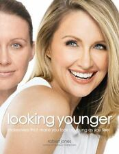 Looking Younger: Makeovers That Make You Look as Young as You Feel-ExLibrary