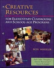 Creative Resources for Elementary Classrooms & School Age Programs-ExLibrary
