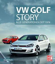 VW Golf Story Alle Generationen 1 2 3 4 5 6 7 Typen Modelle Geschichte Buch GTI