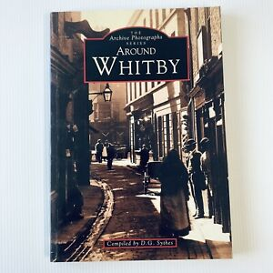 The Archive Photographs Series Around Whitby D.G. Sythes 1997