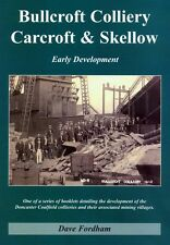 Doncaster Books: Bullcroft Colliery, Carcroft and Skellow