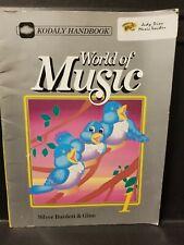 Kodaly Handbook, 1, Jean Sinor, World of Music, Silver Burdett & Ginn