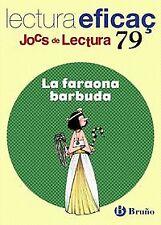 (CAT).FARAONA BARBUDA, LA (JOCS DE LECTURA). ENVÍO URGENTE (ESPAÑA)