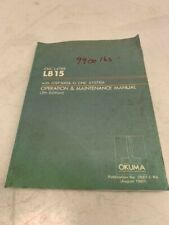 Okuma Lb15 Osp5000L-G Operation & Maintenance Manual, 2567-E-R4, Aug 1987, Used