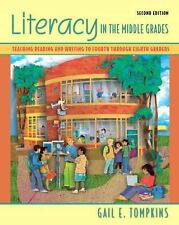 Literacy in the Middle Grades: Teaching Reading and Writing to Fourth Through E