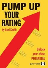 Pump up Your Rating by Axel Smith (2013, Paperback)