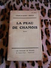LA PEAU DE CHAMOIS - Charles-Henry Hirsch - Ed. de France
