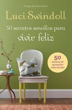 50 Secretos sencillos para vivir feliz (Spanish Edition)-ExLibrary