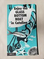 Vintage Tourist Brochure - The Glass Bottom Boat Catalina Island - Summer 1966