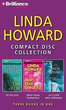 Linda Howard CD Collection 3: To Die For, Drop Dead Gorgeous, Up Close and Dange