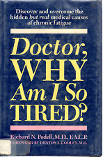 Doctor, Why Am I So Tired? by Richard N Podell (Hardback)
