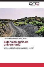 Extensión agrícola universitaria: Una perspectiva de proyección social (Spanish