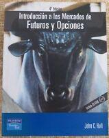 INTRODUCCION A LOS MERCADOS DE FUTUROS Y OPCIONES/ 4º EDICION/JOHN C.HULL.