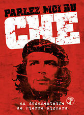 VARIOUS ARTISTS - PARLEZ-MOI DU CHE : UN FILM DOCUMENTAIRE DE PIERRE RICHARD