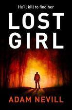 Lost Girl by Adam Nevill (2016, Paperback)
