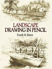 Dover Art Instruction: Landscape Drawing in Pencil by Frank M. Rines (2006,...