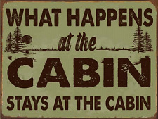 What Happens at the Cabin Stays at the Cabin Metal Sign, Rustic Décor, Humor