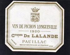 PAUILLAC 2E GCC ETIQUETTE CHATEAU PICHON LONGUEVILLE COMTESSE 1920 RARE  §24/08§