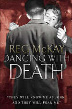 """AS NEW"" Dancing with Death, Reg McKay, Book"