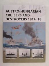 Osprey New Vanguard 241 - Austro-Hungarian Cruisers and Destroyers 1914–18