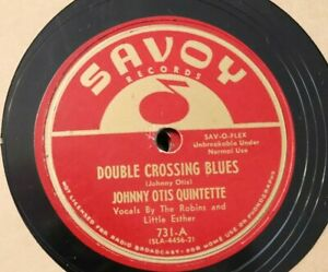 VINTAGE 78 JOHNNY OTIS Double Crossing / Back Alley SAVOY 731 BLUES R&B Shaker