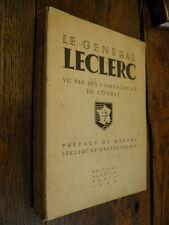 Le général Leclerc vu par ses compagnons de combat
