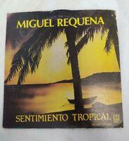Lp ,Miguel Requena Sentimiento Tropical.