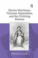 NEW - Harriet Martineau, Victorian Imperialism, and the Civilizing Mission