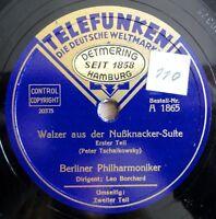 """Berliner Philharmoniker - Walzer aus der Nußknacker-Suite - /10"""" 78 RPM"""