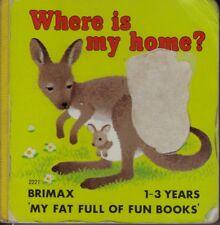 Where Is My Home? (1994, Board Book) Brimax 1-3 Years Lost Baby Kangaroo