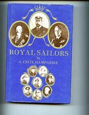 ROYAL SAILORS, ( British Royals in the Navy), Hampshire  Kimber 1st HB/dj VG