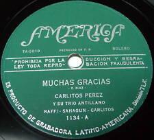 CARLITOS PEREZ Y SU TRIO Muchas Gracias / Cartas Falsas LATIN 78 America Label