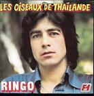 """45 TOURS / 7"""" SINGLE--RINGO--LES OISEAUX DE THAILANDE / T'AIMER EN MUSIQUE--1976"""