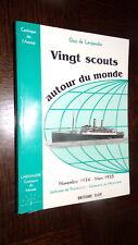 VINGT SCOUTS AUTOUR DU MONDE - Guy de Larigaudie 2000