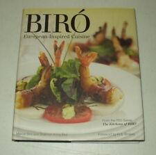 Biró : European-Inspired Cuisine by Marcel Biró and Shannon Kring Biró