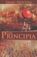 Principia: Mathematical Principles of Natural Philosophy: By Isaac Newton