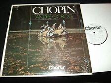 CHOPIN°VARIOUS<>ANDRE GOROG<>LP Vinyl~Canada Pressing<>CHORUS CHO-63004